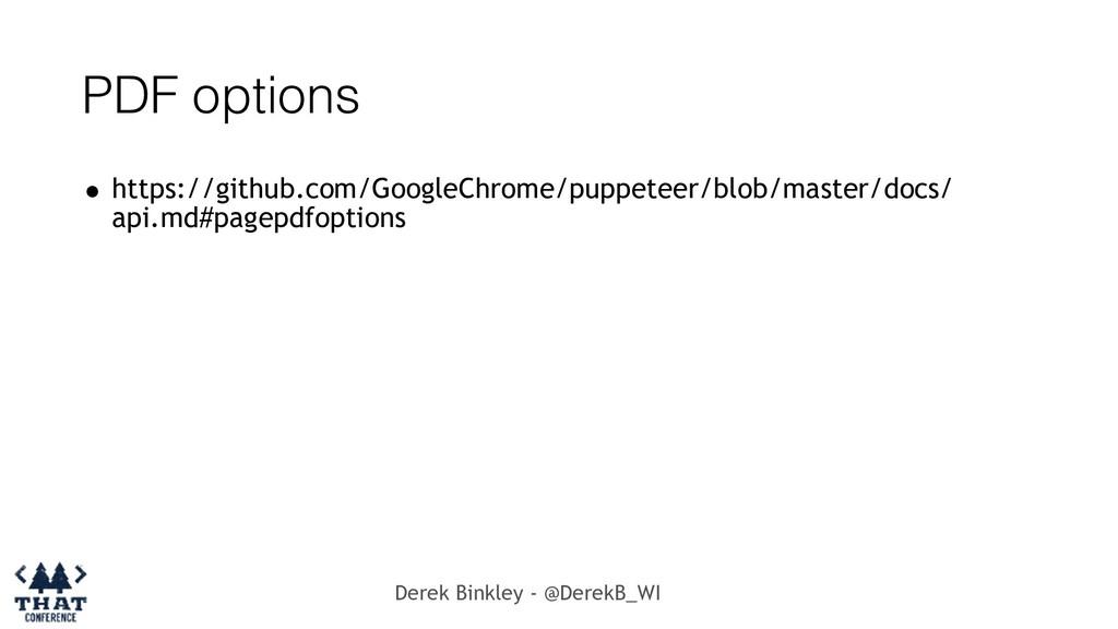 Derek Binkley - @DerekB_WI PDF options • https:...
