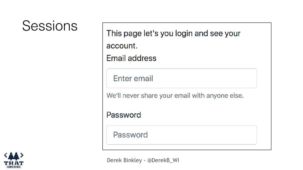 Derek Binkley - @DerekB_WI Sessions