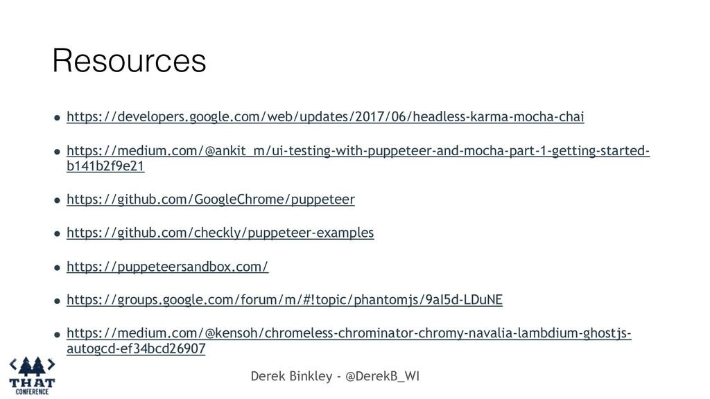 Derek Binkley - @DerekB_WI Resources • https://...