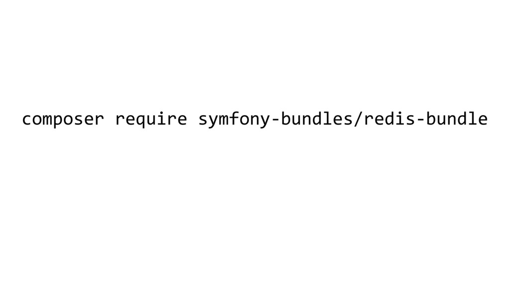 composer require symfony-bundles/redis-bundle