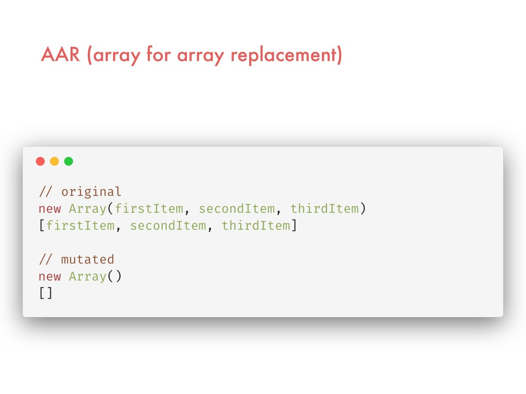 AAR (array for array replacement)