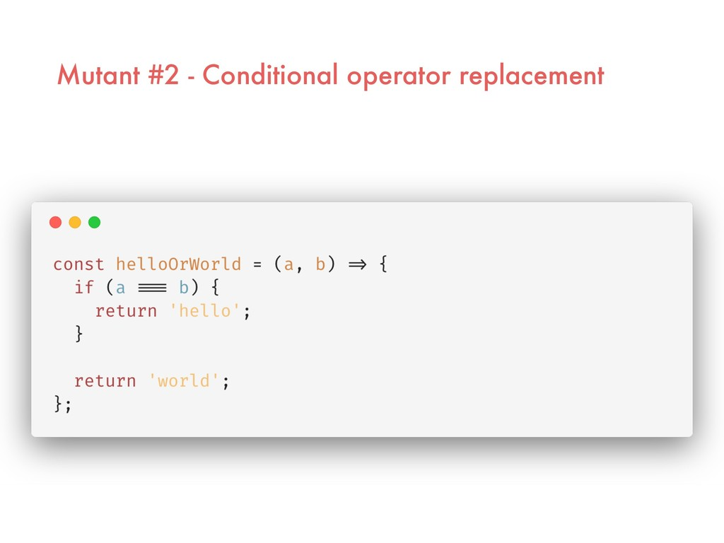 Mutant #2 - Conditional operator replacement