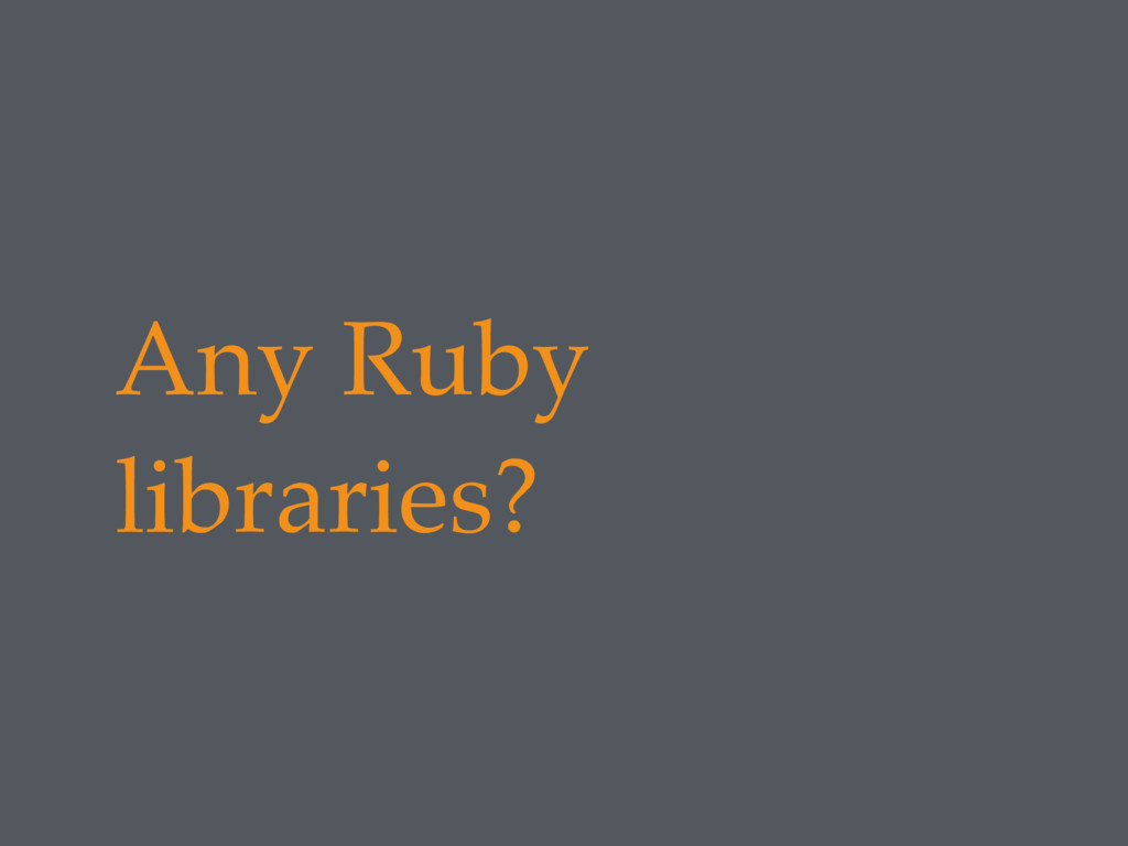 Any Ruby libraries?