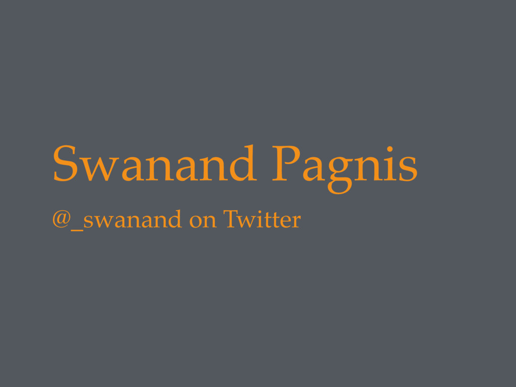 Swanand Pagnis @_swanand on Twitter