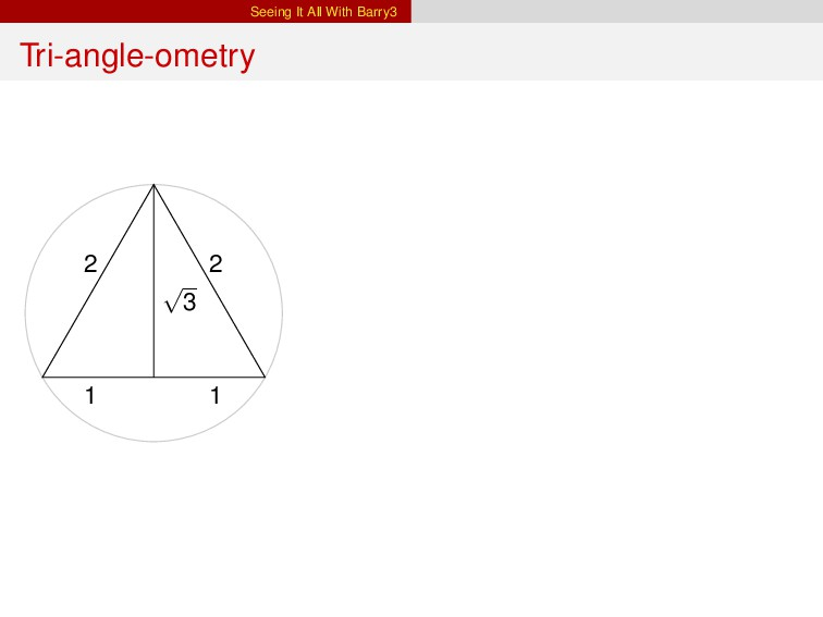 Seeing It All With Barry3 Tri-angle-ometry 2 2 ...