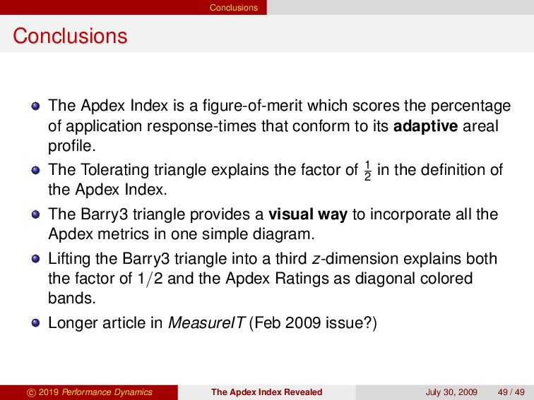 Conclusions Conclusions The Apdex Index is a fig...