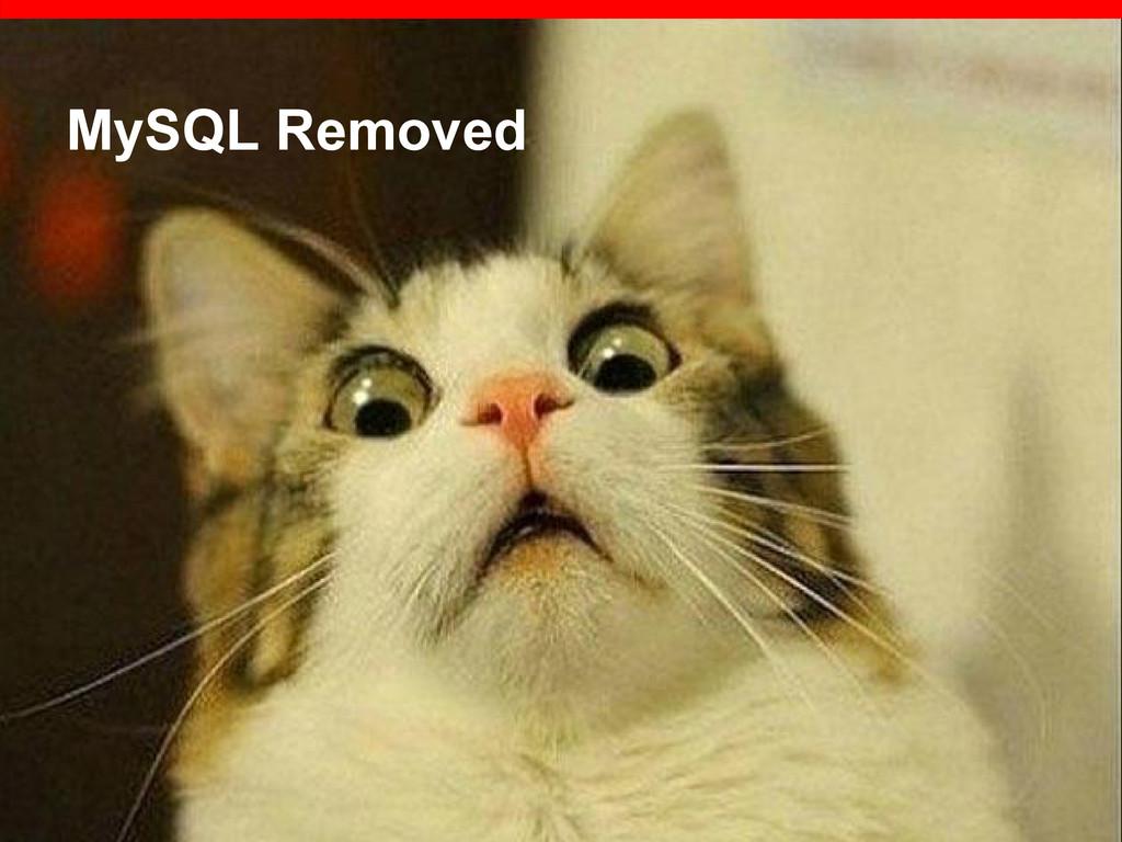 MySQL Removed
