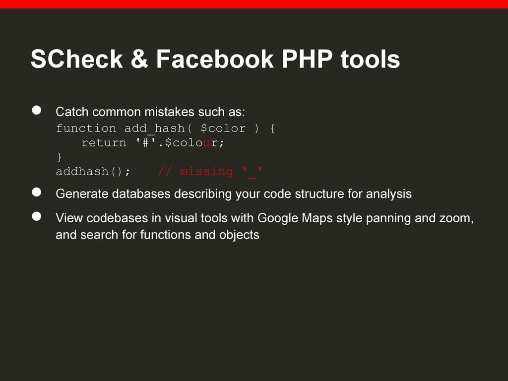 SCheck & Facebook PHP tools ● Catch common mist...