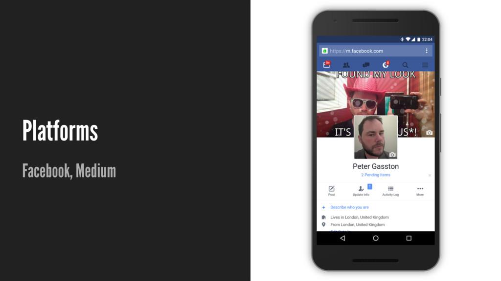 Platforms Facebook, Medium