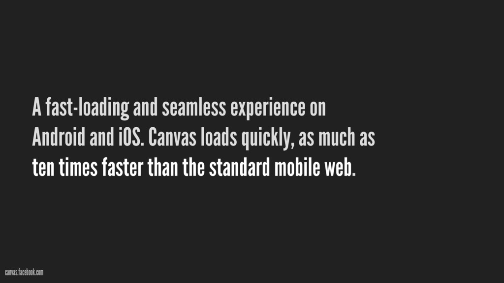 A fast-loading and seamless experience on Andro...