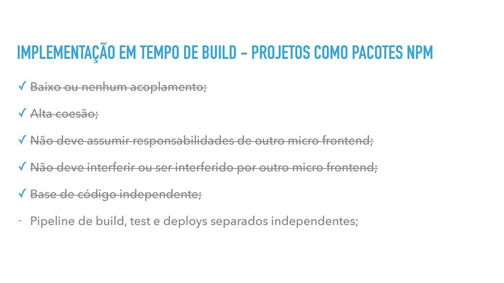 IMPLEMENTAÇÃO EM TEMPO DE BUILD - PROJETOS COMO...