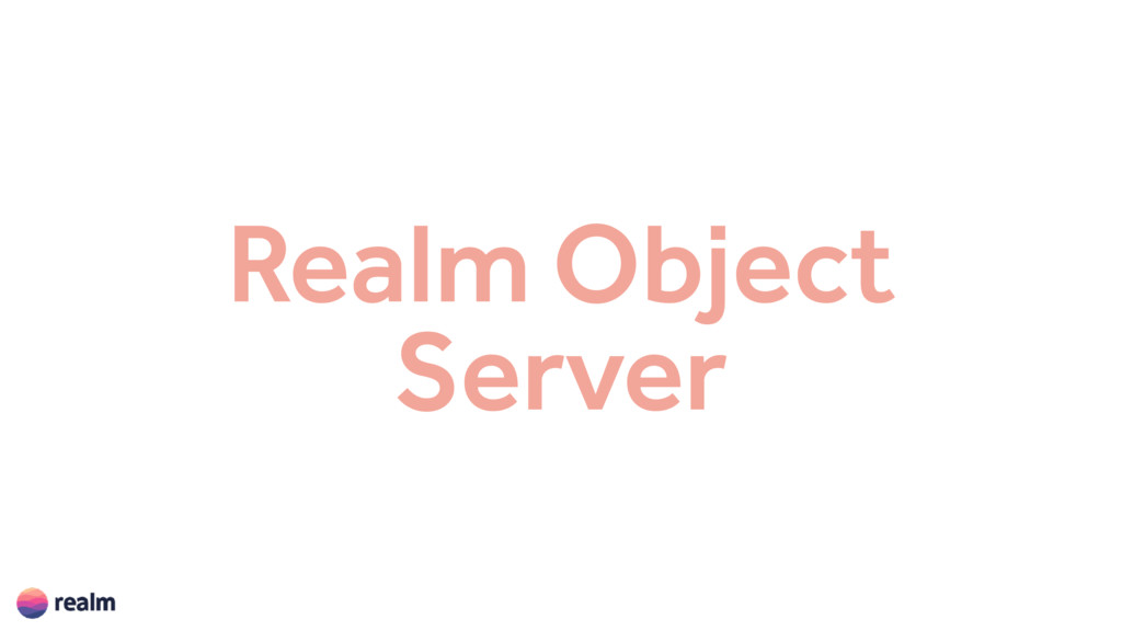 Realm Object Server