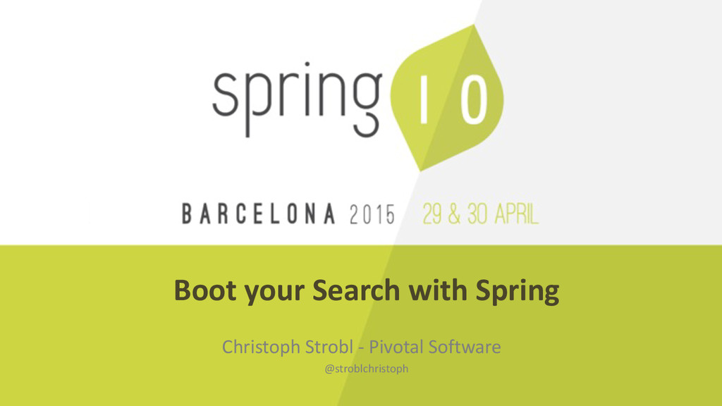 Boot your Search with Spring Christ...