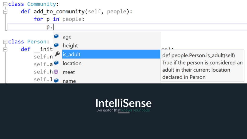 15 IntelliSense An editor that knows your code