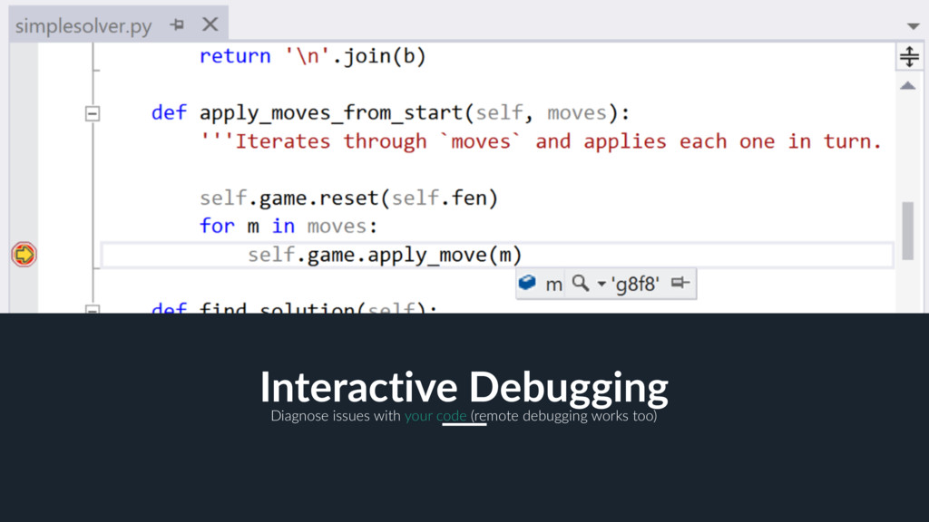 17 Interactive Debugging Diagnose issues with y...