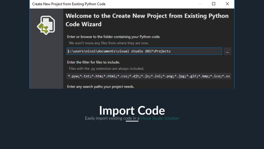 19 Import Code Easily import existing code in a...