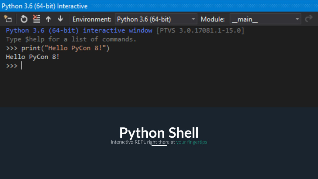 21 Python Shell Interactive REPL right there at...