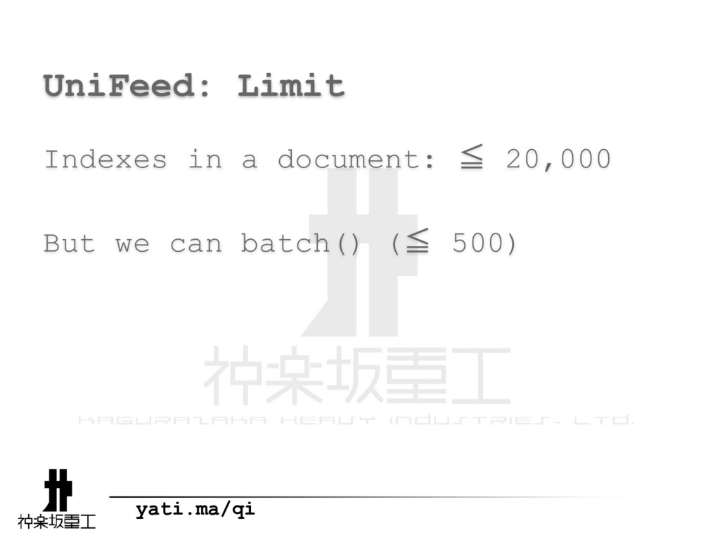 yati.ma/qi UniFeed: Limit Indexes in a document...
