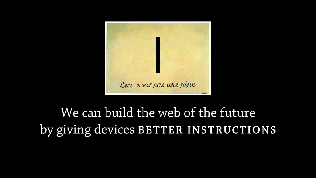We can build the web of the future by giving de...