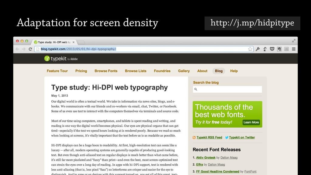 http://j.mp/hidpitype Adaptation for screen den...