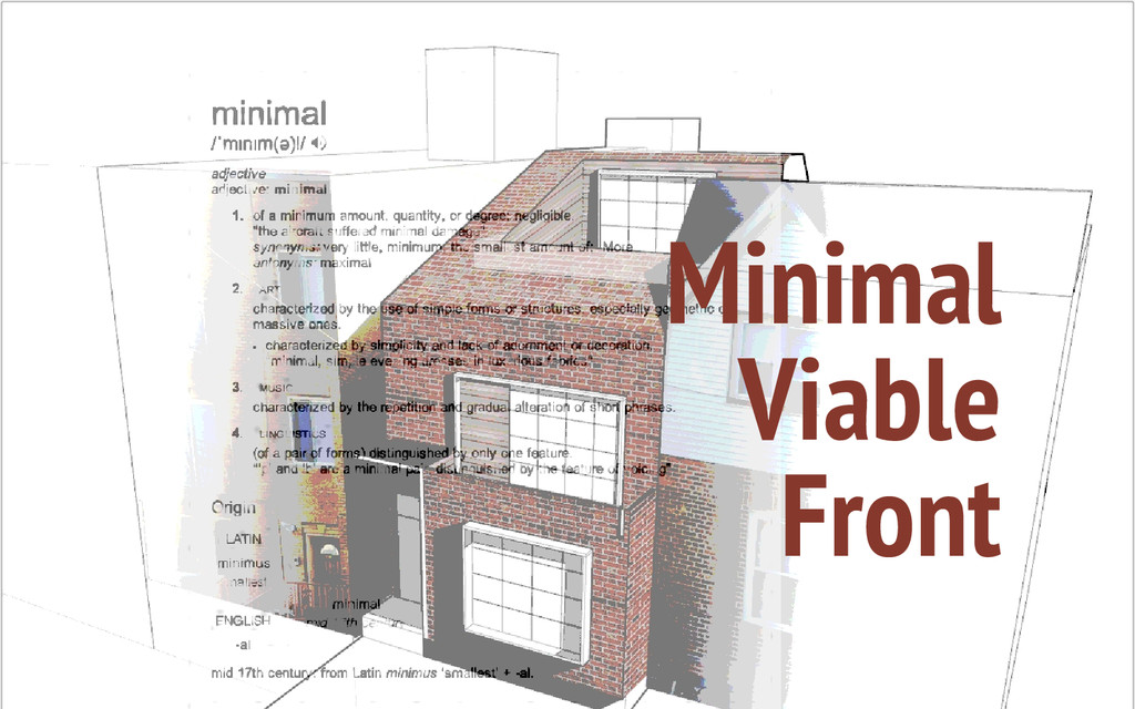 Minimal Viable Front