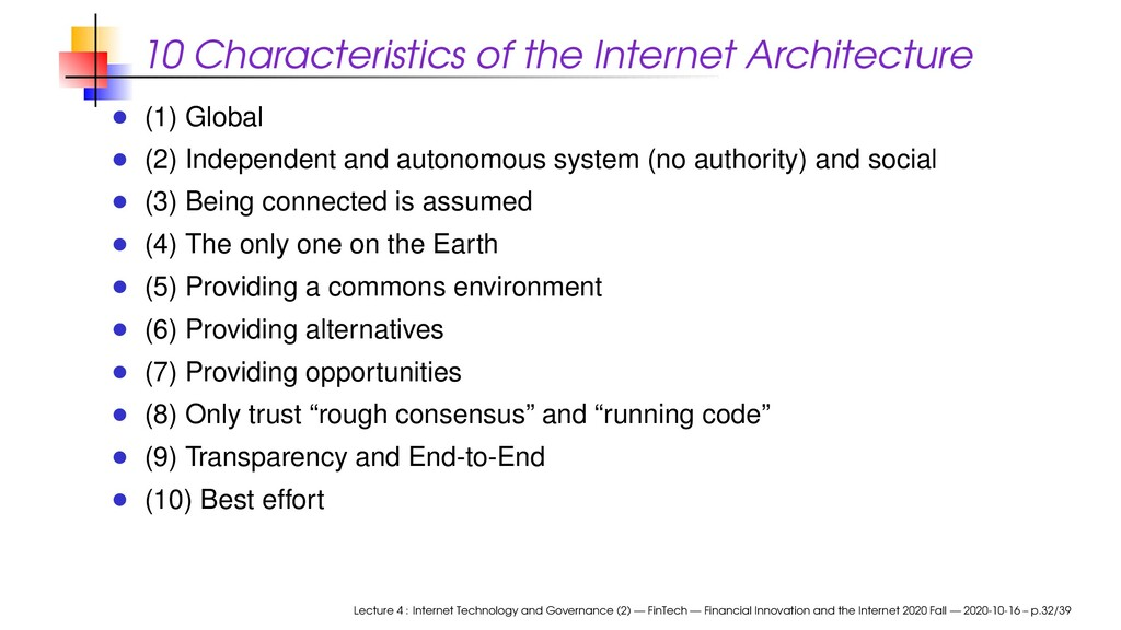 10 Characteristics of the Internet Architecture...