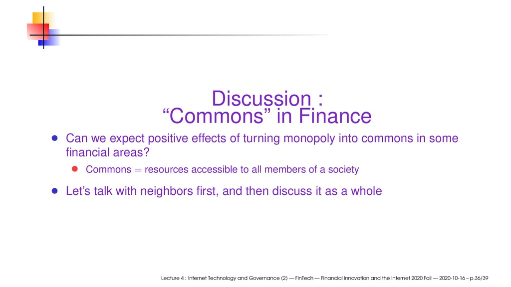 """Discussion : """"Commons"""" in Finance Can we expect..."""