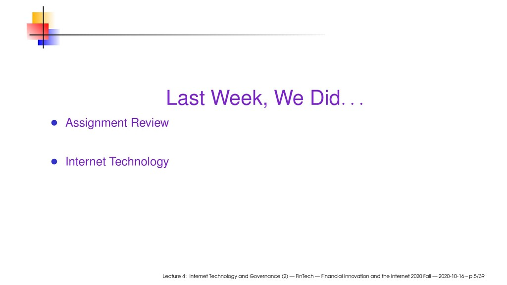 Last Week, We Did . . . Assignment Review Inter...