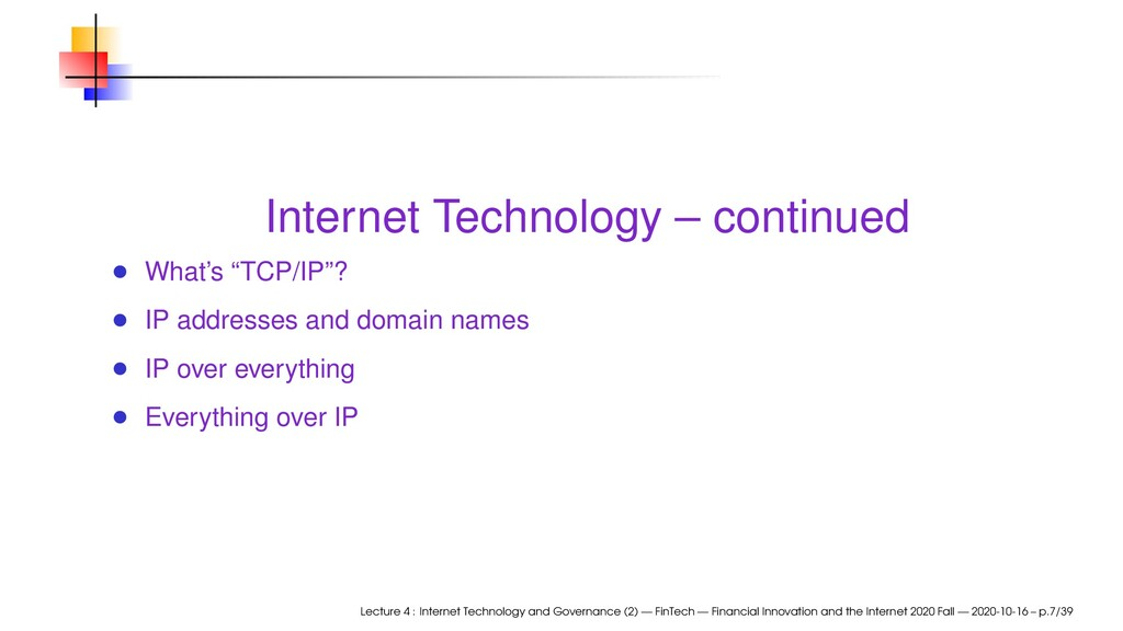 """Internet Technology – continued What's """"TCP/IP""""..."""