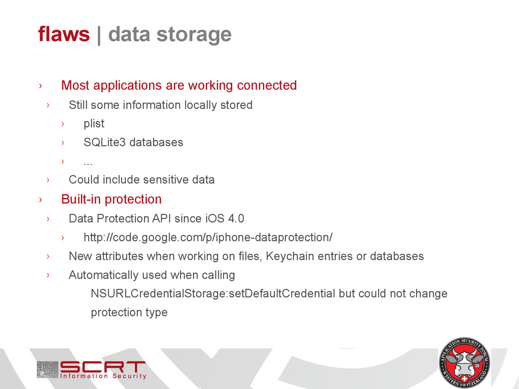 flaws   data storage › Most applications are wo...