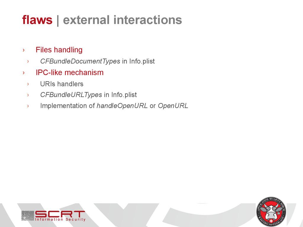 flaws   external interactions › Files handling ...