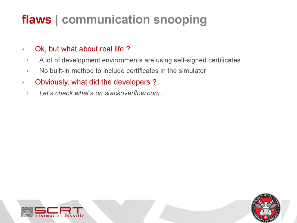 flaws   communication snooping › Ok, but what a...
