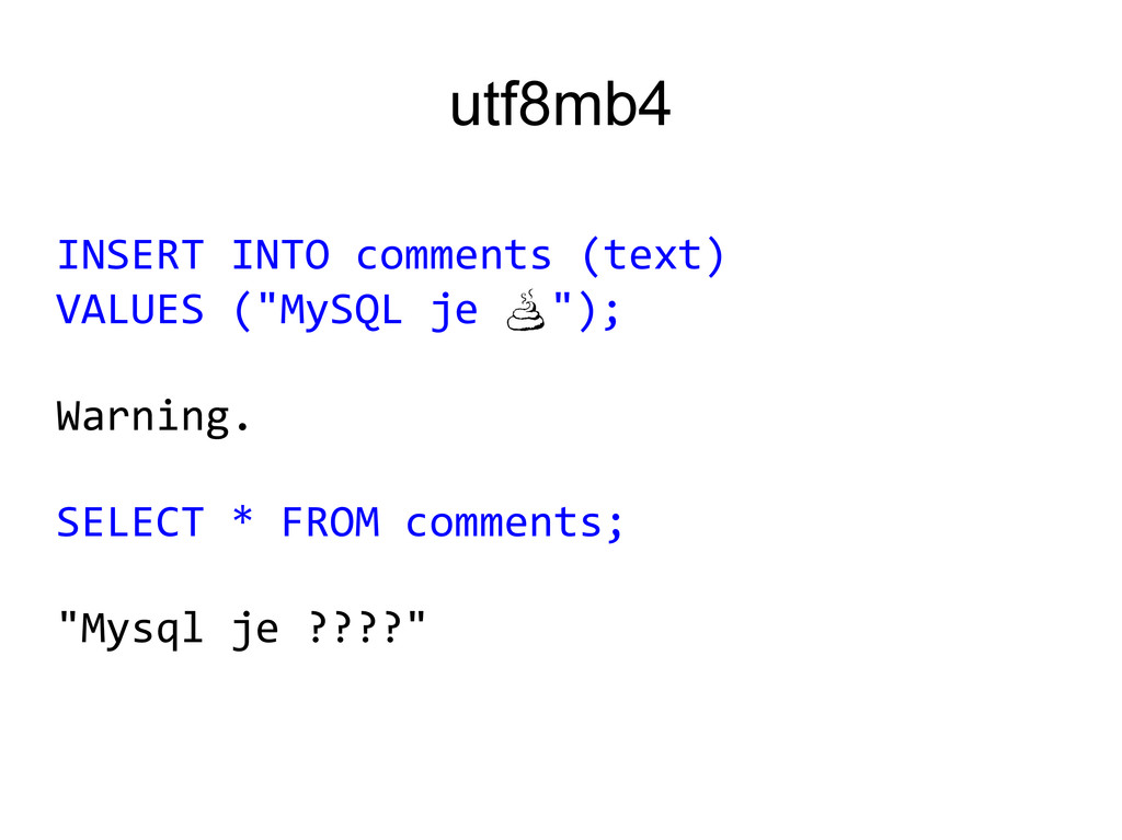 """utf8mb4 INSERT INTO comments (text) VALUES (""""My..."""