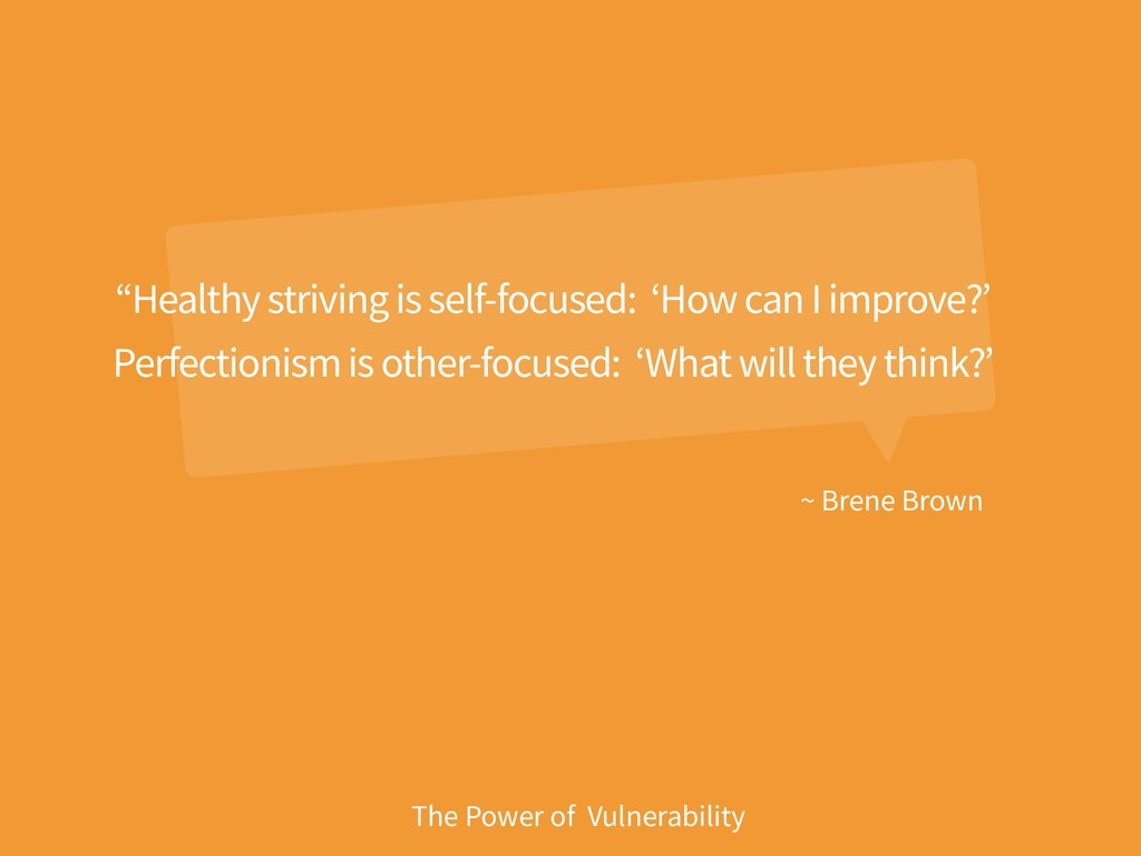 "~ Brene Brown The Power of Vulnerability ""Healt..."