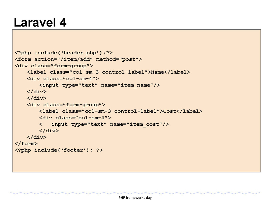 Laravel 4 <?php include('header.php');?> <form ...
