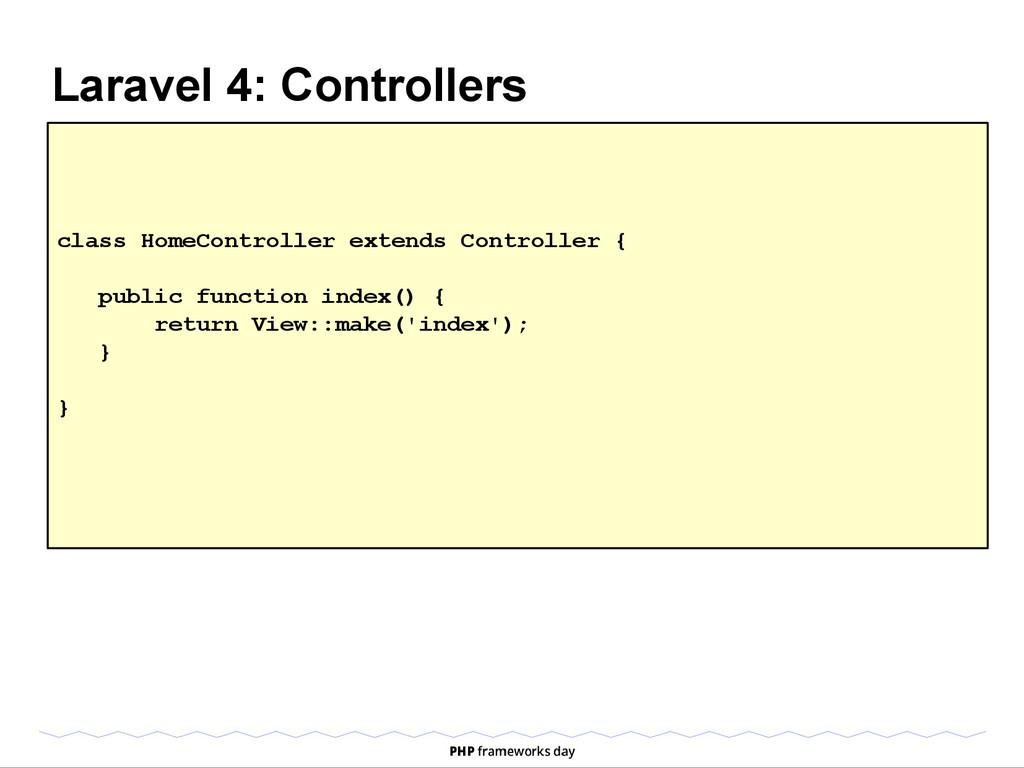 Laravel 4: Controllers class HomeController ext...