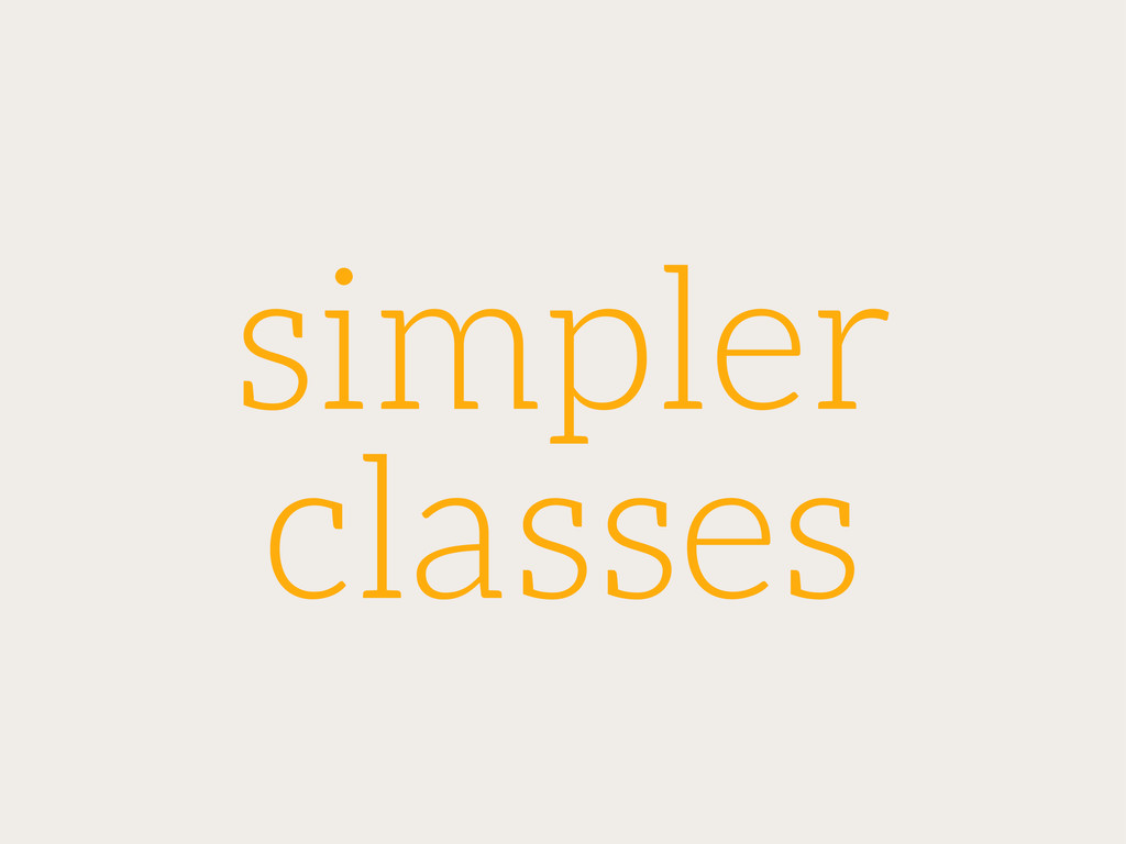 simpler classes