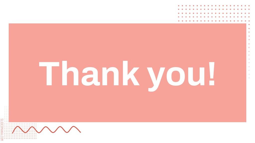 SLIDESMANIA.COM Thank you!