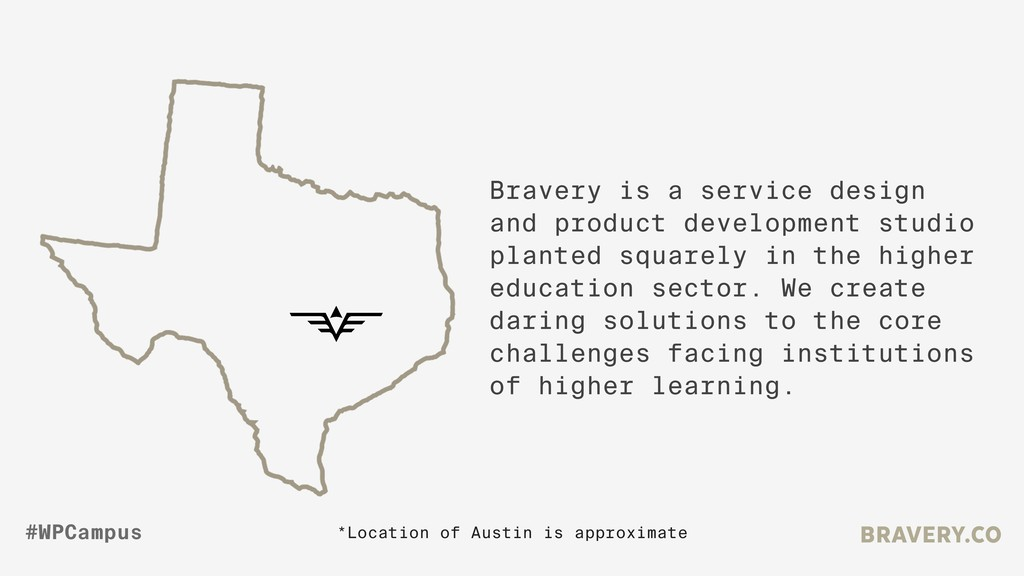 Bravery is a service design and product develop...