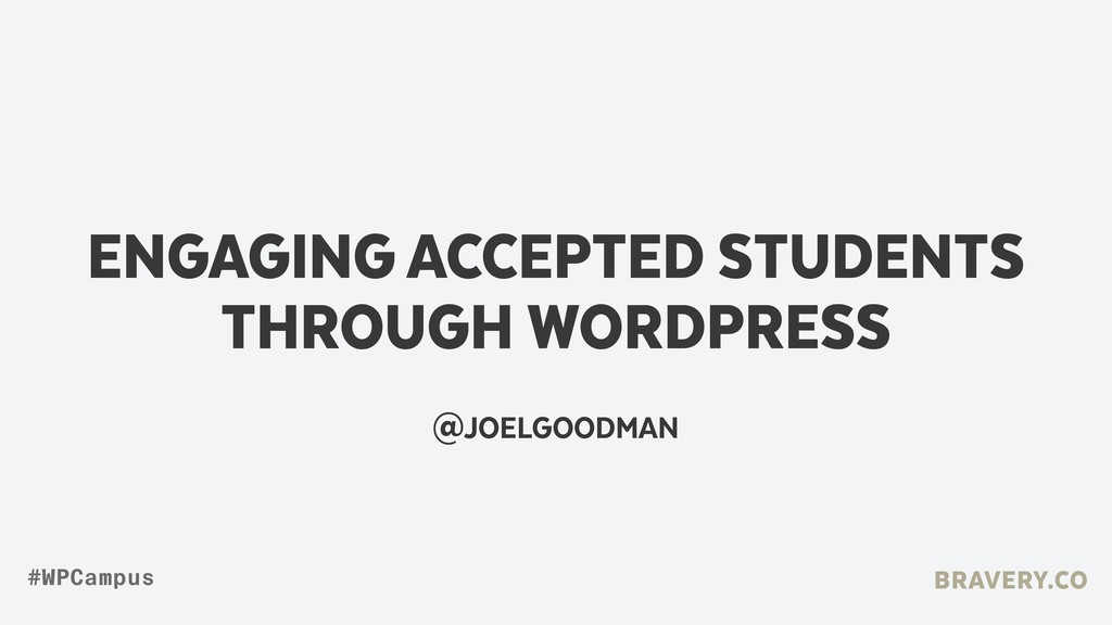 ENGAGING ACCEPTED STUDENTS THROUGH WORDPRESS @J...