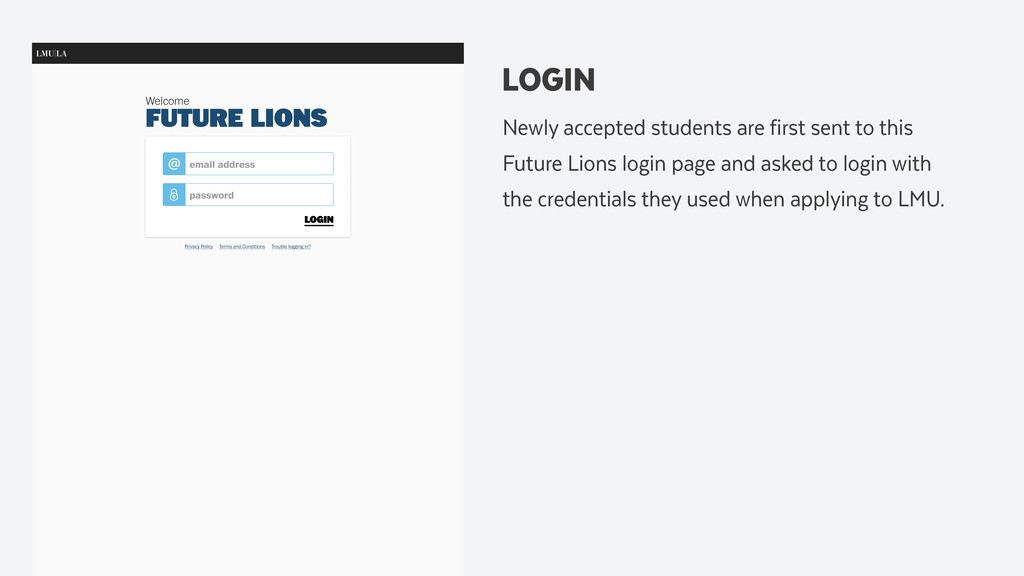 LOGIN Newly accepted students are first sent to...