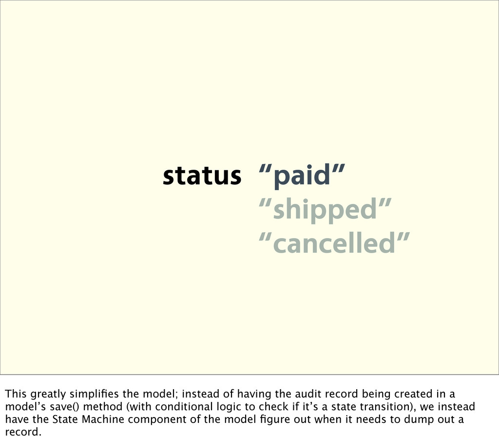 """status """"paid"""" """"shipped"""" """"cancelled"""" This greatl..."""