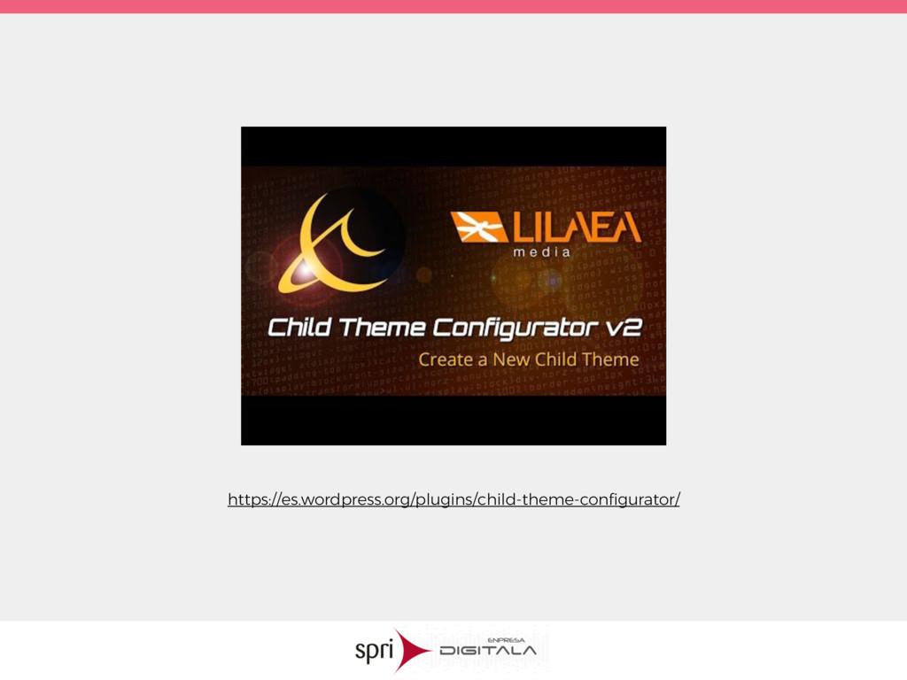https://es.wordpress.org/plugins/child-theme-co...
