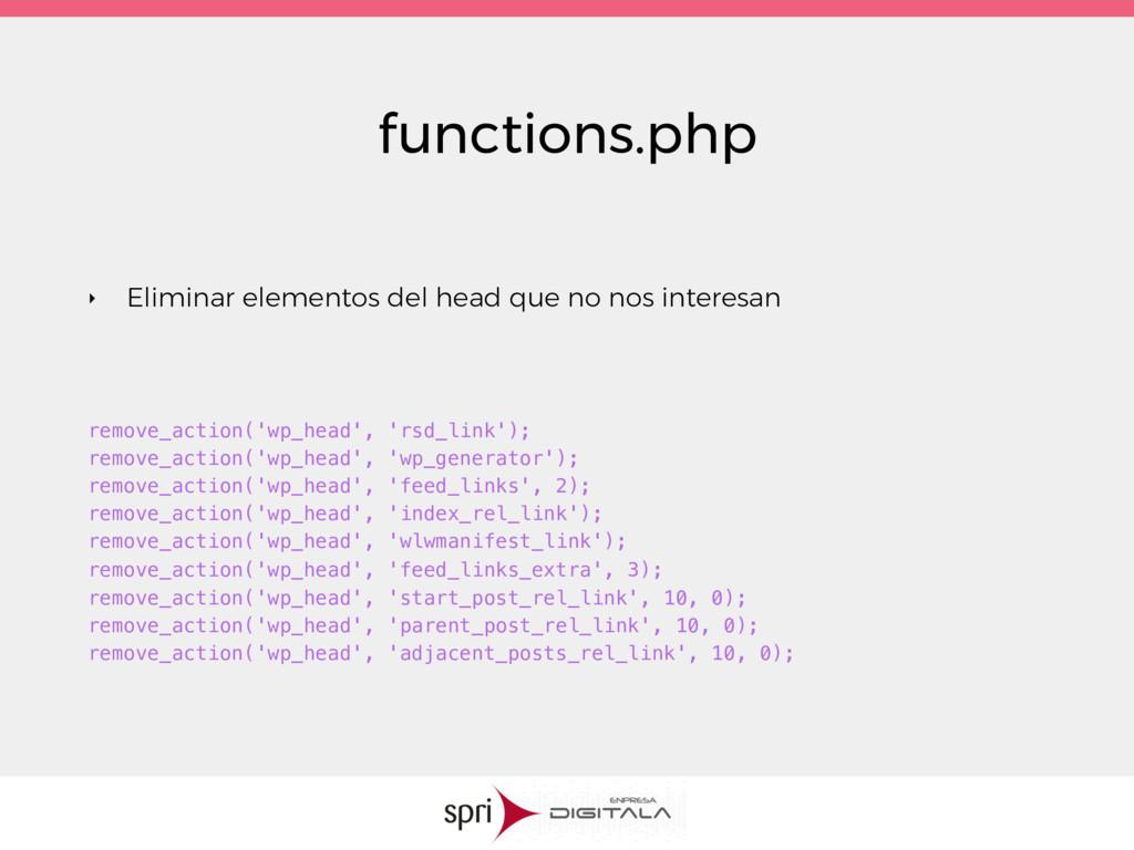functions.php ‣ Eliminar elementos del head que...