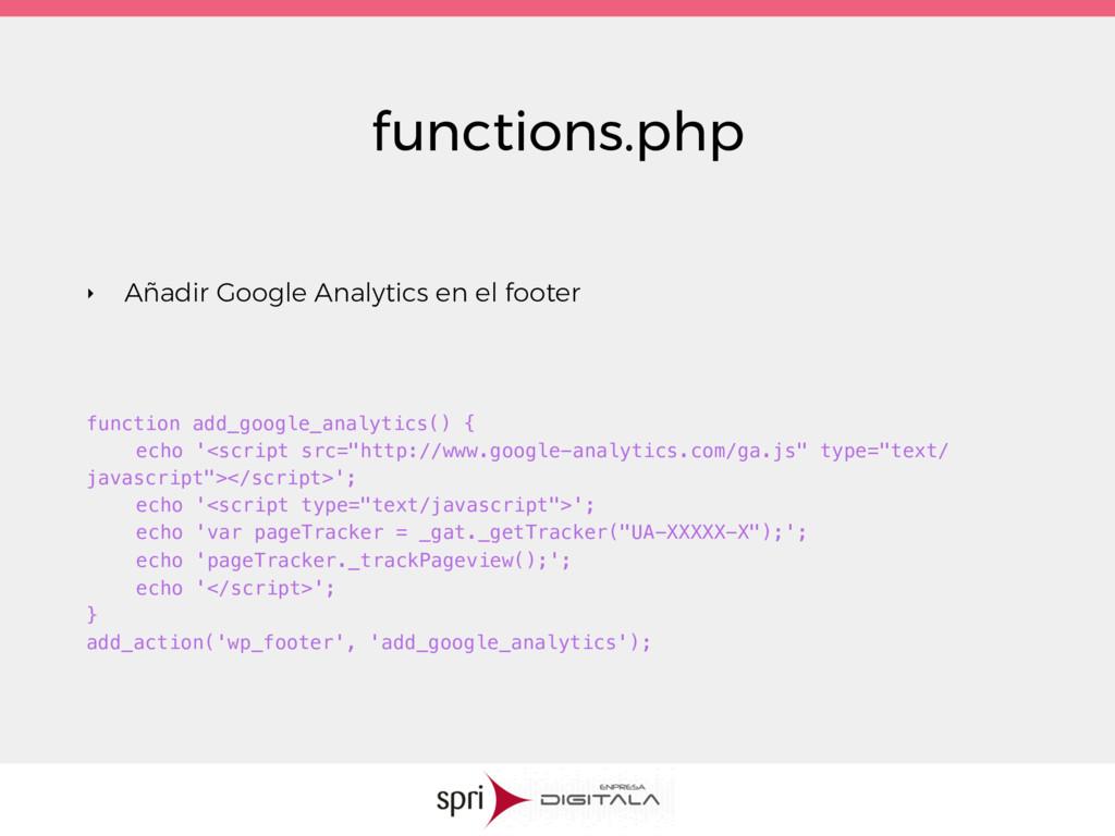 functions.php ‣ Añadir Google Analytics en el f...