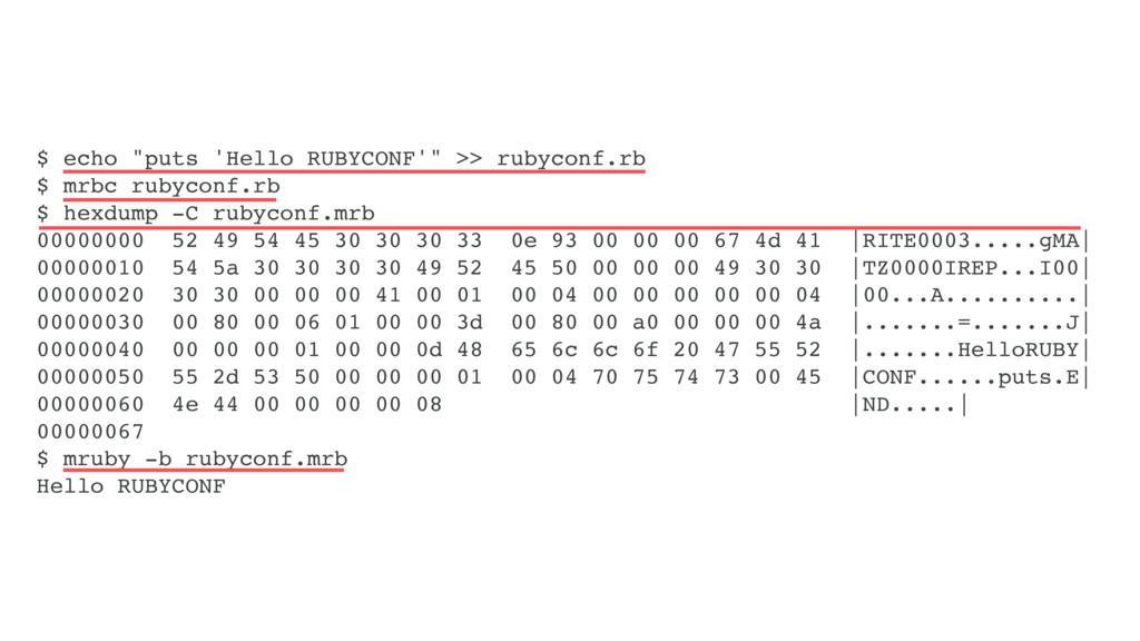 """$ echo """"puts 'Hello RUBYCONF'"""" >> rubyconf.rb $..."""