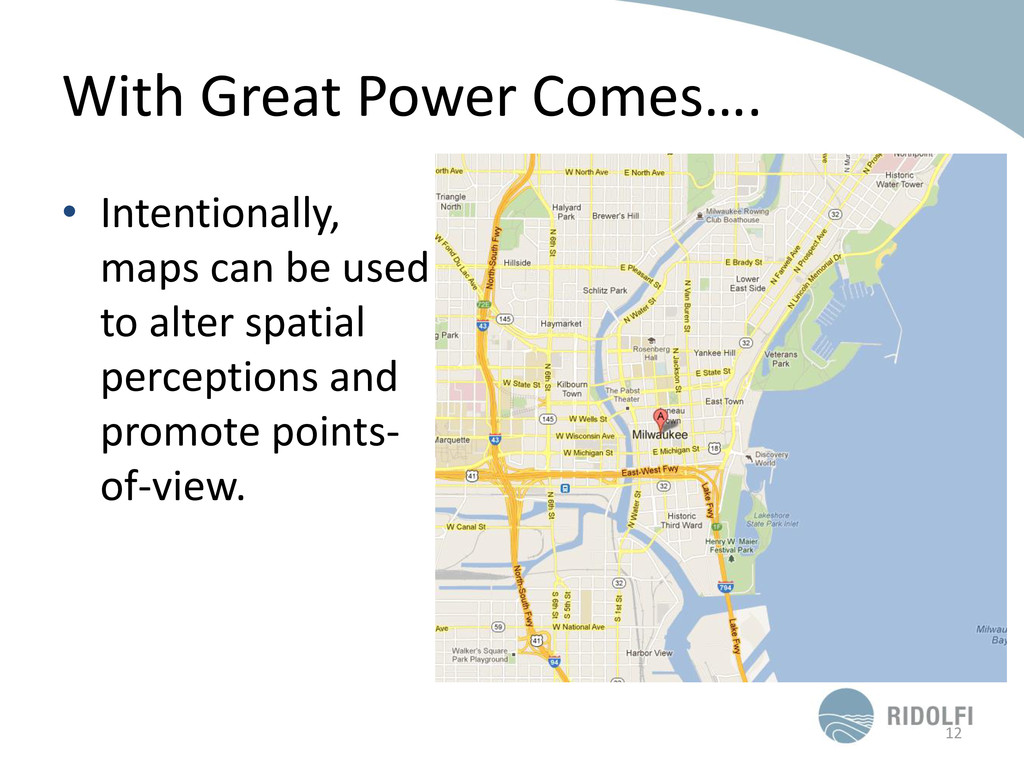 With Great Power Comes…. 12 • Intentionally, ma...