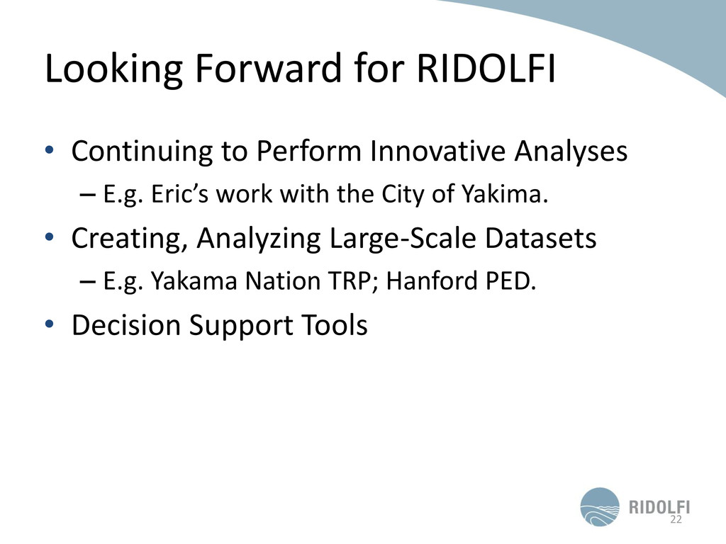 Looking Forward for RIDOLFI • Continuing to Per...