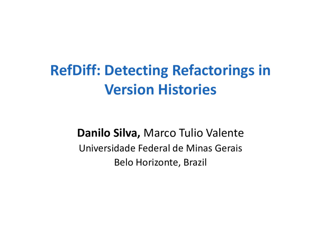 RefDiff: Detecting Refactorings in Version Hist...