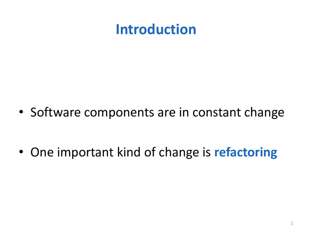 Introduction • Software components are in const...